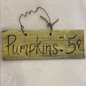 Primitive Pumpkin Sign!